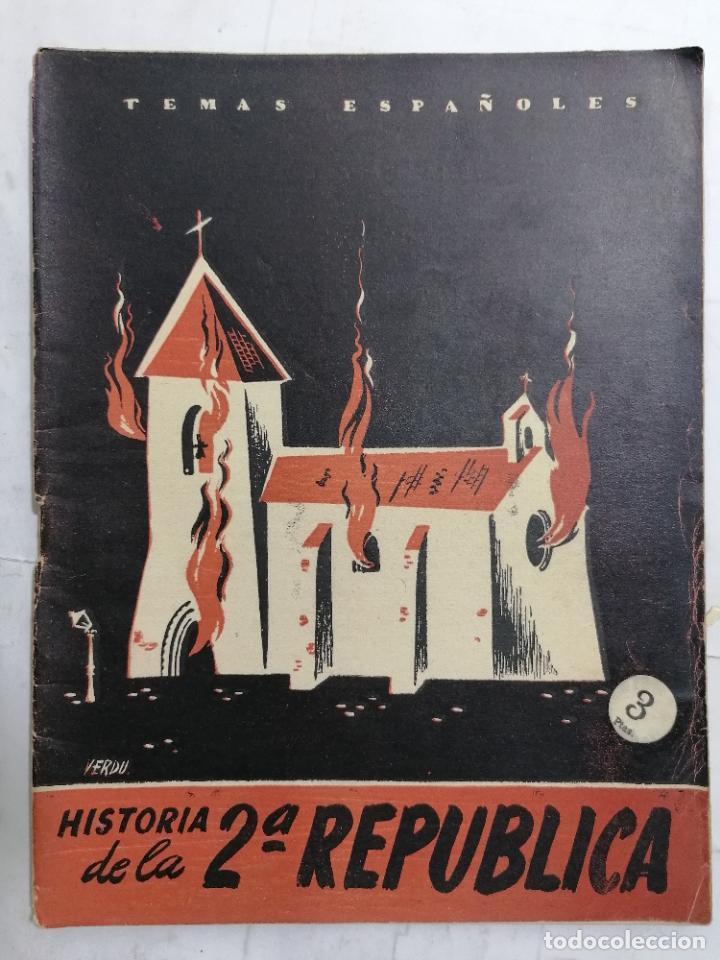 REVISTA TEMAS ESPAÑOLES, Nº 71, HISTORIA DE LA 2ª REPUBLICA, AÑO 1956 (Papel - Revistas y Periódicos Modernos (a partir de 1.940) - Revista Temas Españoles)