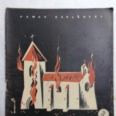 Coleccionismo de Revista Temas Españoles: REVISTA TEMAS ESPAÑOLES, Nº 71, HISTORIA DE LA 2ª REPUBLICA, AÑO 1956. Lote 261794220
