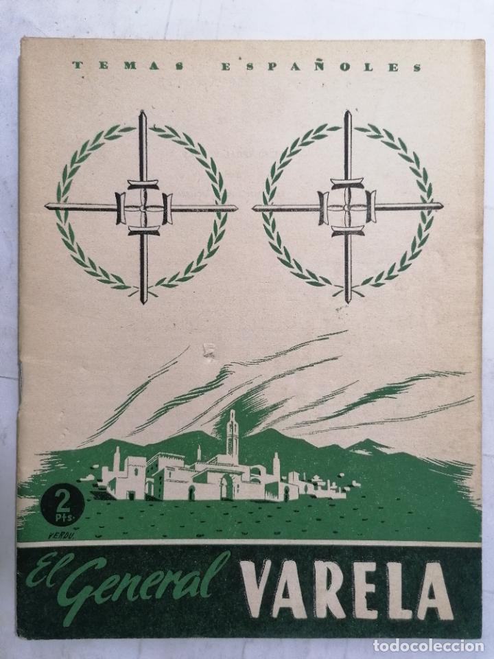 REVISTA TEMAS ESPAÑOLES, Nº 77, EL GENERAL VARELA, AÑO 1954 (Papel - Revistas y Periódicos Modernos (a partir de 1.940) - Revista Temas Españoles)