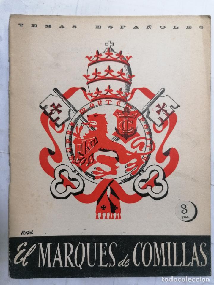 REVISTA TEMAS ESPAÑOLES, Nº 83, EL MARQUES DE COMILLAS, AÑO 1954 (Papel - Revistas y Periódicos Modernos (a partir de 1.940) - Revista Temas Españoles)
