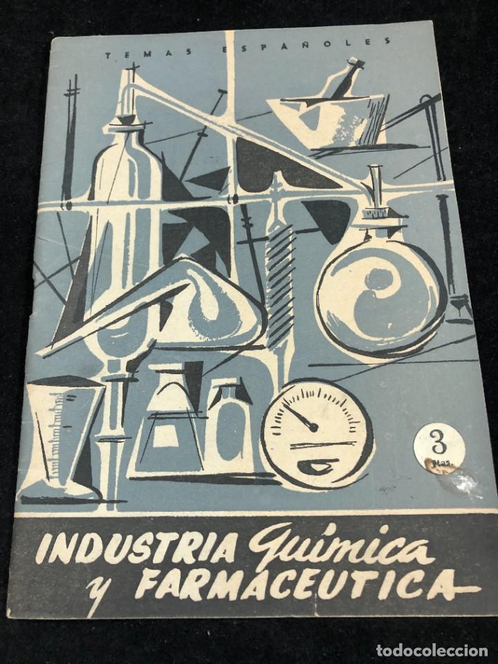TEMAS ESPAÑOLES. Nº 356. INDUSTRIA QUÍMICA Y FARMACÉUTICA. PUBLICACIONES ESPAÑOLAS 1958. (Papel - Revistas y Periódicos Modernos (a partir de 1.940) - Revista Temas Españoles)