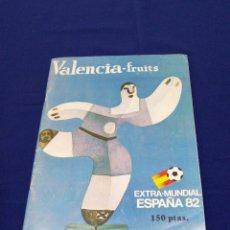 Coleccionismo de Revista Temas Españoles: EXTRA MUNDIAL ESPAÑA 82V - VALENCIA FRUITS. Lote 268837899