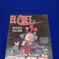 Coleccionismo de Revista Temas Españoles: EL COET FALLAS 1981 REVISTA FALLERA. Lote 268841259