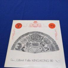 Coleccionismo de Revista Temas Españoles: FALLA KING-KONG ( DESAPARECIDA DIFICIL DE CONSEGUIR) PRESIDENTE JULIO TORMO AÑO 1980. Lote 275226553