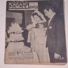 Coleccionismo de Revista Temas Españoles: ANTIGUA REVISTA - SABADO GRAFICO 2 NOVIEMBRE 1957 Nº57 - LOLA FLORES BODA SECRETA - VER FOTOS. Lote 286317808