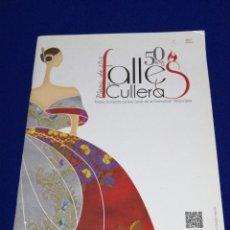 Coleccionismo de Revista Temas Españoles: FALLAS DE CULLERA 2012 JUNTA LOCAL FALLERA 50 AÑOS. Lote 287604653