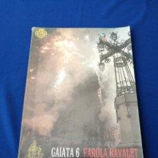 Coleccionismo de Revista Temas Españoles: GAITA 6 FAROLA RAVALET MAGDALENA 2008. Lote 287692518