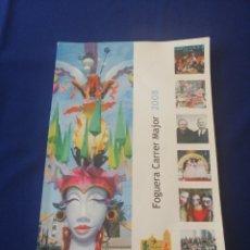 Coleccionismo de Revista Temas Españoles: HOGUERA CARRER MAJOR 2008 SAN VICENTE DEL RASPEIG. Lote 287693973