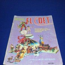 Coleccionismo de Revista Temas Españoles: EL COET 1984 REVISTA FALLERA. Lote 288078528