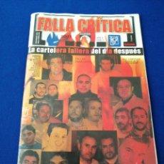 Coleccionismo de Revista Temas Españoles: FALLA CRÍTICA CARTELERA FALLERA 2007 NUMERO 6. Lote 288139813