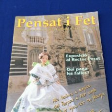Coleccionismo de Revista Temas Españoles: PENSAT I FET 2001 REVISTA FALLERA. Lote 288143863