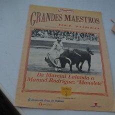 Coleccionismo de Revista Temas Españoles: GRANDES MAESTROS DEL TOREO CAPITULO 3.REVISTA PANORAMA. Lote 293463578