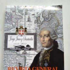 Coleccionismo de Revista Temas Españoles: REVISTA GENERAL DE MARINA MONOGRAFICO JORGE JUAN Y SANTALICES. Lote 295744098