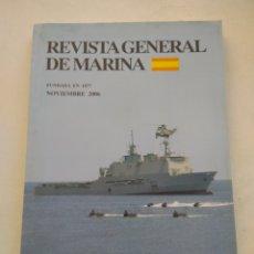Coleccionismo de Revista Temas Españoles: REVISTA GENERAL DE MARINA NOVIEMBRE 2006 TOMO 251. Lote 297050563