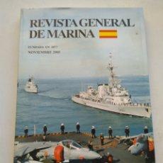 Coleccionismo de Revista Temas Españoles: REVISTA GENERAL DE MARINA NOVIEMBRE 2005 TOMO 249. Lote 297079543