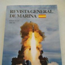 Coleccionismo de Revista Temas Españoles: REVISTA GENERAL DE MARINA ABRIL 2010 TOMO 258. Lote 297079838