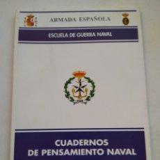 Coleccionismo de Revista Temas Españoles: CUADERNOS DE PENSAMIENTO NAVAL N°5. Lote 297080823