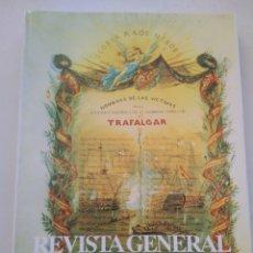 Coleccionismo de Revista Temas Españoles: REVISTA GENERAL DE MARINA MONOGRAFICO TRAFALGAR. Lote 297119933