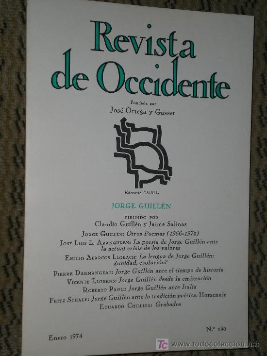 JORGE GUILLÉN. NÚMERO MONOGRÁFICO DE REVISTA DE OCCIDENTE. (Coleccionismo - Revistas y Periódicos Modernos (a partir de 1.940) - Revista Tiempo)