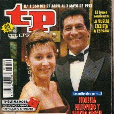 Colecionismo da Revista Tiempo: TP TELEPROGRAMA 1360 - ABRIL Y MAYO DE 1992 - F. FALTOYANO Y SANCHO GRACIA EN TANGO - IMPECABLE.. Lote 26649499