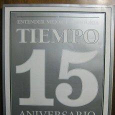 Coleccionismo de Revista Tiempo: REVISTA TIEMPO - 15 ANIVERSARIO 1982 - 1997. Lote 20779336