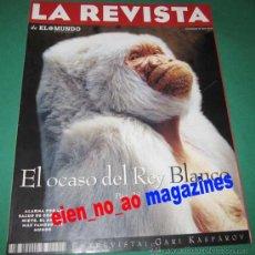 Coleccionismo de Revista Tiempo: LA REVISTA DE EL MUNDO Nº 19/1996~COPITO DE NIEVE~KASPAROV AJEDREZ~CHARO LOPEZ~VERMEER PINTURA. Lote 26013479