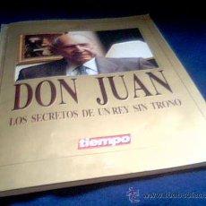 Coleccionismo de Revista Tiempo: DON JUAN. LOS SECRETOS DE UN REY SIN TRONO. SUPLEMENTO REVISTA TIEMPO, CON FOTOGRAFIAS.. Lote 21940378