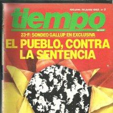 Coleccionismo de Revista Tiempo: REVISTA TIEMPO - Nº 5 - 14 DE JUNIO DE 1982 - MÁS DE 100 PAGINAS. Lote 24126810