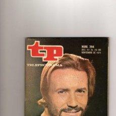 Coleccionismo de Revista Tiempo: REVISTA TP. TELEPROGRAMA Nº 294, NOVIEMBRE 1971, PORT. JOSE LUIS PELLICENA. Lote 26935563