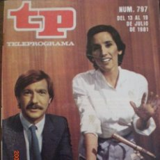 Collectionnisme de Magazine Tiempo: TP TELEPROGRAMA Nº 797 DEL 13 AL 19-7-1981 BUEN CIERRE. Lote 28712950