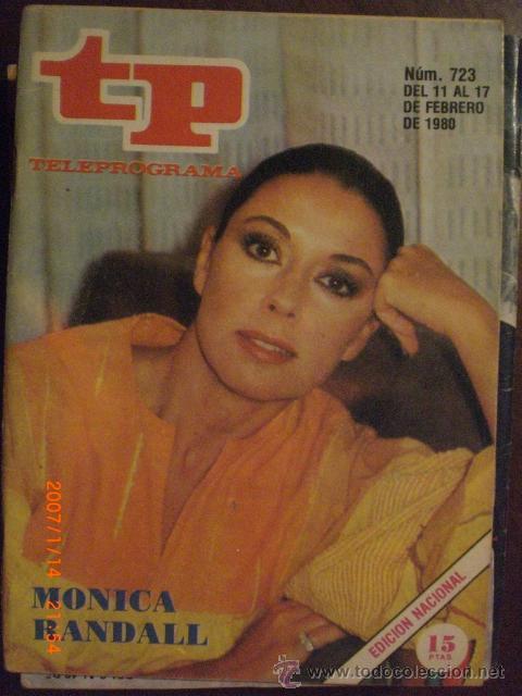 TP TELEPROGRAMA Nº 723 DEL 11 AL 17-2-1980 MONICA RANDALL (Coleccionismo - Revistas y Periódicos Modernos (a partir de 1.940) - Revista Tiempo)