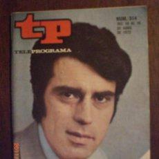 Collezionismo di Rivista Tiempo: TP TELEPROGRAMA Nº 314 DEL 10 AL 16-4-1972 JESUS HERMIDA. Lote 28881400