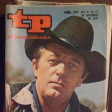 Coleccionismo de Revista Tiempo: TP TELEPROGRAMA Nº 349 DEL 11 AL 17-12-1972 ROBERT MITCHUM. Lote 28881786