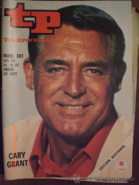 TP TELEPROGRAMA Nº 301 DEL 10 AL 16-1-1972 CARY GRANY (Coleccionismo - Revistas y Periódicos Modernos (a partir de 1.940) - Revista Tiempo)