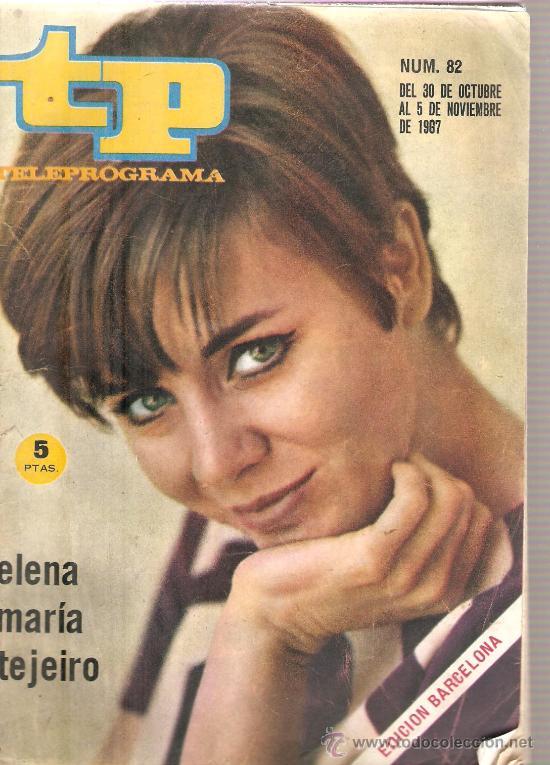 TP TELEPROGRAMA NUM. 82 : ELENA MARIA TEJEIRO & MONICA RANDALL (Coleccionismo - Revistas y Periódicos Modernos (a partir de 1.940) - Revista Tiempo)