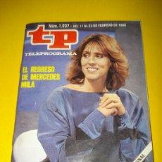 Coleccionismo de Revista Tiempo: ANTIGUA REVISTA TP TELEPROGRAMA Nº 1.037 FEBRERO DE 1986 .EL REGRESO DE MERCEDES MILA .. Lote 29396371