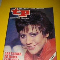 Coleccionismo de Revista Tiempo: ANTIGUA REVISTA TP TELEPROGRAMA Nº 1.044 ABRIL DE 1986 .LAS TARDES DE MARIA CASANOVA .. Lote 29396418