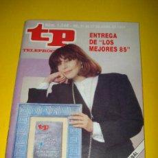 Colecionismo da Revista Tiempo: ANTIGUA REVISTA TP TELEPROGRAMA Nº 1.046 ABRIL DE 1986 .ENTREGA DE LOS MEJORES 85 .. Lote 29396423