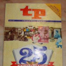 Coleccionismo de Revista Tiempo: REVISTA TP EXTRA 25 ANIVERSARIO. Lote 29459669
