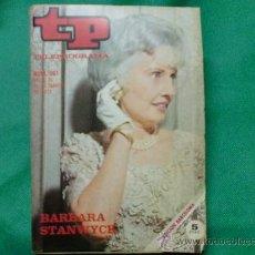 Colecionismo da Revista Tiempo: REVISTA TP TELEPROGRAMA AÑO 1973 NUM 361 PORTADA BARBARA STANWYCK. Lote 31225048