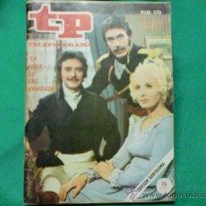 Coleccionismo de Revista Tiempo: REVISTA TP TELEPROGRAMA AÑO 1973 NUM 370 PORTADA LA FERIA DE LAS VANIDADES. Lote 31225072
