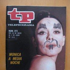 Coleccionismo de Revista Tiempo: TELEPROGRAMA.-TP NUM.373.- AÑO1973. MONICA RANDALL - PORTADA E INTERIOR. . Lote 31663604