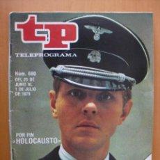Coleccionismo de Revista Tiempo: TELEPROGRAMA.-TP NUM. 690.-AÑO 1979. SERIE HOLOCAUSTO- .PORTADA E INTERIOR. . Lote 31664093