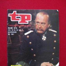Collectionnisme de Magazine Tiempo: TELEPROGRAMA.-TP NUM. 815.-AÑO 1981.CURD JURGENS. LA CAIDA DE LAS AGUILAS- .PORTADA E INTERIOR. . Lote 31790568