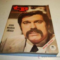 Coleccionismo de Revista Tiempo: TP TELEPROGRAMA Nº 323 (1972) JOSE MARIA IÑIGO. Lote 32557436