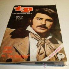 Coleccionismo de Revista Tiempo: TP TELEPROGRAMA Nº 316 (1972) JUAN DIEGO EN LOS NICKLEBY. Lote 32557454