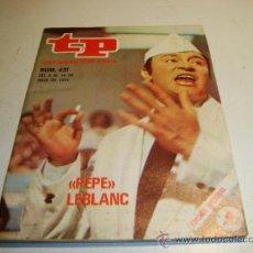 Coleccionismo de Revista Tiempo: TP TELEPROGRAMA Nº 431 (1974) PEPE LEBLANC. Lote 32557464