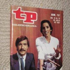 Coleccionismo de Revista Tiempo: TP TELEPROGRAMA Nº 797 DE 1981. JOAQUIN AROZAMENA Y VICTORIA PREGO. Lote 32617650
