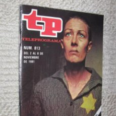Coleccionismo de Revista Tiempo: TP TELEPROGRAMA Nº 813 DE 1981. VANESSA REDGRAVE EN MUSICA PARA SOBREVIVIR. Lote 32617666