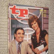 Coleccionismo de Revista Tiempo: TP TELEPROGRAMA Nº 796 DE 1981. SANTIAGO VÁZQUEZ. UN MUNDO PARA ELLOS. Lote 32617727
